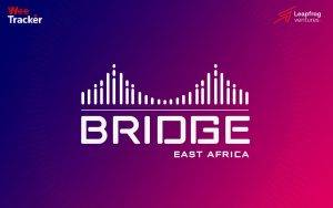 Announcing Our First Flagship Conference, 'Bridge'-East Africa, Brace Yourself, We Are Coming!