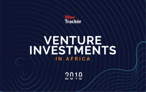 Nigerian Ventures Secured Highest Investment in 2019 – WeeTracker Report